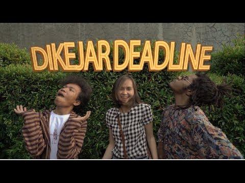 Dikejar Deadline #5 - Gagal Nonton