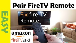 how to fix amazon fire tv stick remote that s not working   pair fire remote
