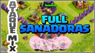 💪FULL SANADORAS y HEROES - ATAQUE MIX💪 - A por todas con Clash of Clans - Español - CoC