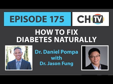 How to Fix Diabetes Naturally - CHTV 175