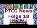PTCG News - Folge 18: SM3 Burning Shadows & Kapu-Fala Pin Box
