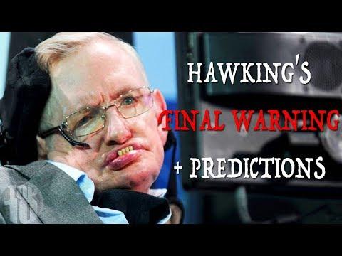 Stephen Hawking's FINAL WARNING + 7 Future Predictions