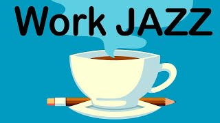 Work and Study JAZZ - Gentle Piano JAZZ For Focus and Concentrate: Background Work Music