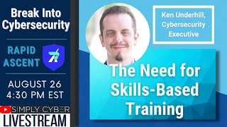 The Need For Skill-Based Training in Cybersecurity