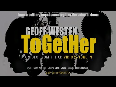 Geoff Westen - Together - Disturbing Music