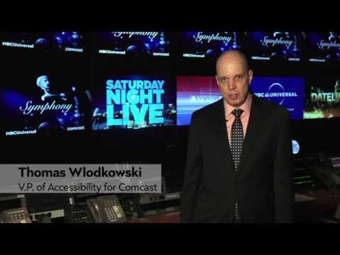 Tom Wlodkowski on Comcast's Accessibility Products