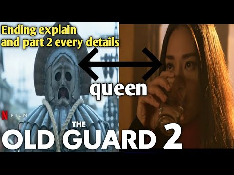 the old guard part 2 every details in hindi | the old guard ending explain | Netflix the old guard 2