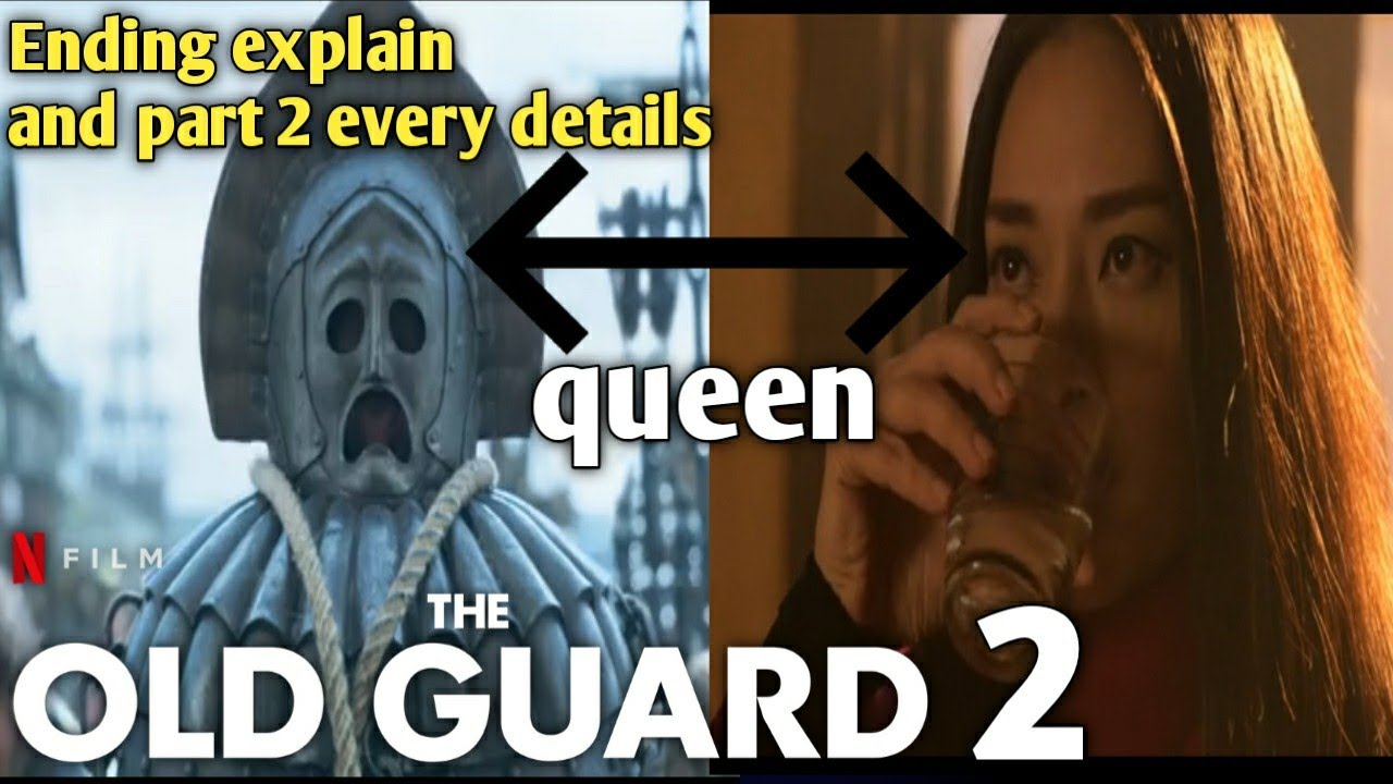 Download the old guard part 2 every details in hindi   the old guard ending explain   Netflix the old guard 2