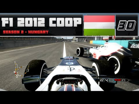 F1 2012 Coop | S2E30 - Hungary | EVERYONE'S SPINNING