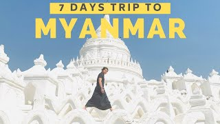 Myanmar Travel Guide- TOP THINGS TO DO in MYANMAR (Yangon, Bagan, Inle Lake & Mandalay) for 7 Days