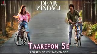 Taarefon Se | Dear Zindagi | Arijit Singh | Alia Bhatt, Shah Rukh Khan | Gauri Shinde