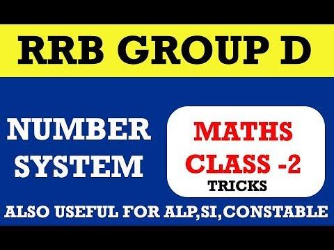 RRB Group D maths class 2 || Number system part 2|| ALP
