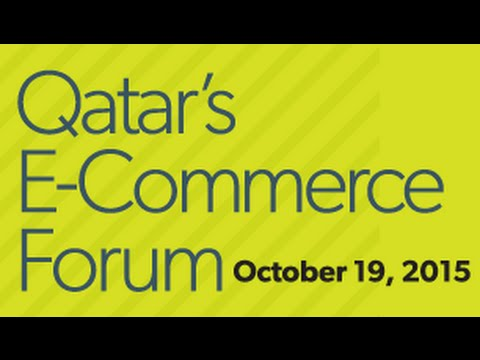 Livestream of Qatar's E-Commerce Forum 2015