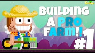 Growtopia | Building a Pro Farm#1