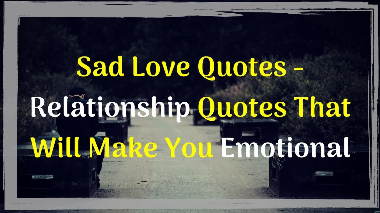 Sad quotes for relationship