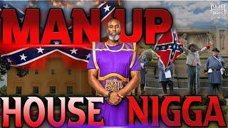 IUIC | Memphis | Man Up House Nigga