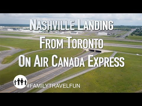 NASHVILLE Landing Into BNA Airport Flying From Toronto On Air Canada Express