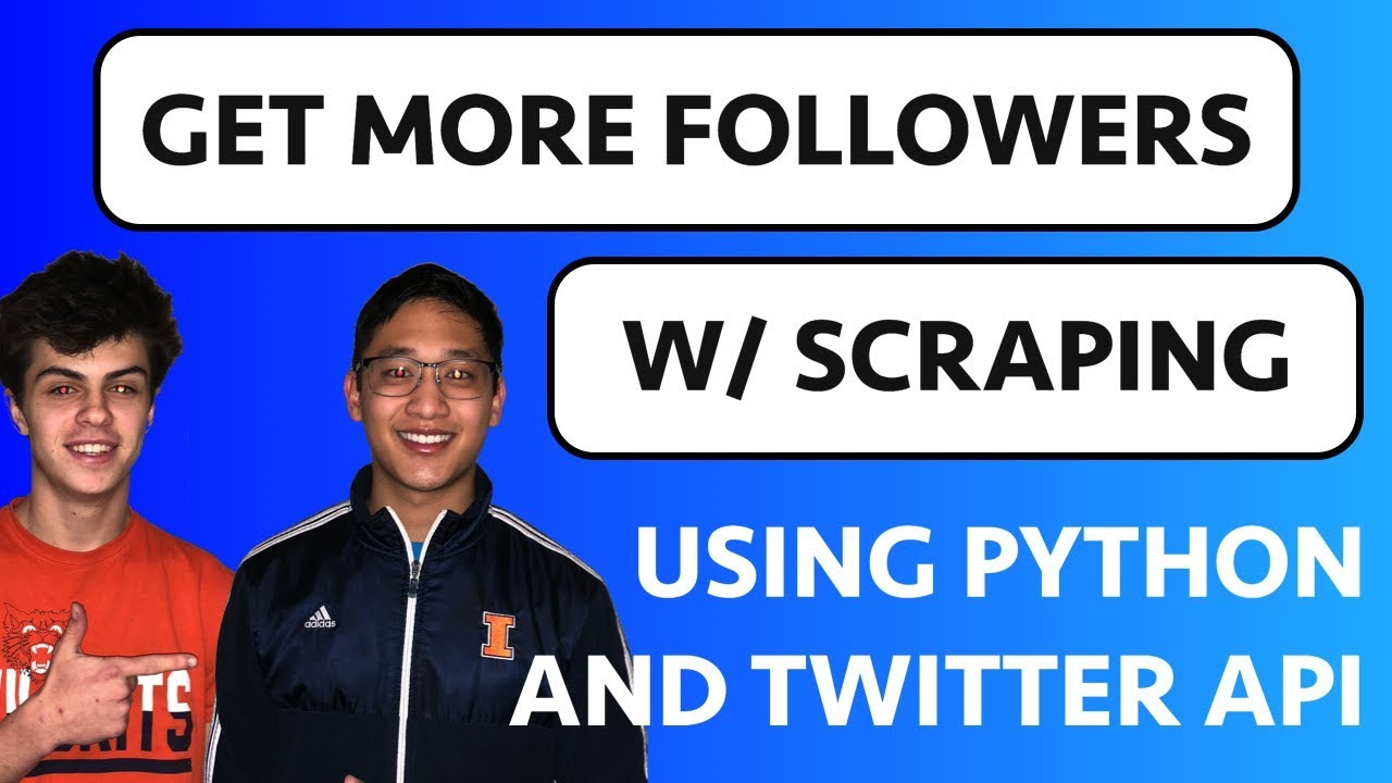 Twitter API With Python & Tweepy | Data Scraping To Gain More Twitter  Followers Fast!