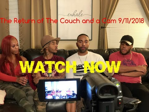 Couch and a Cam Reloaded Episode 1 9/11/2018