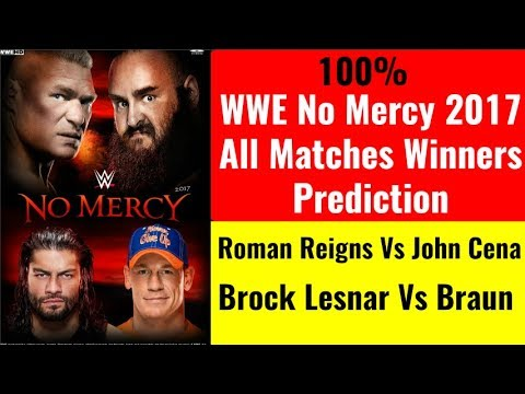 WWE No Mercy 2017 Winners Results Prediction HighlightsHindiRoman Vs John Brock Vs Braun kon jeetega