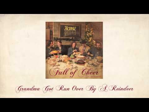 Grandma Got Run Over By a Reindeer - Home Free