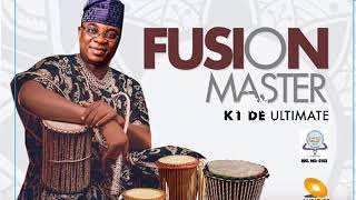 Fusion Master K1 De Ultimate Wasiu Ayinde Latest   2021   Fuji Music