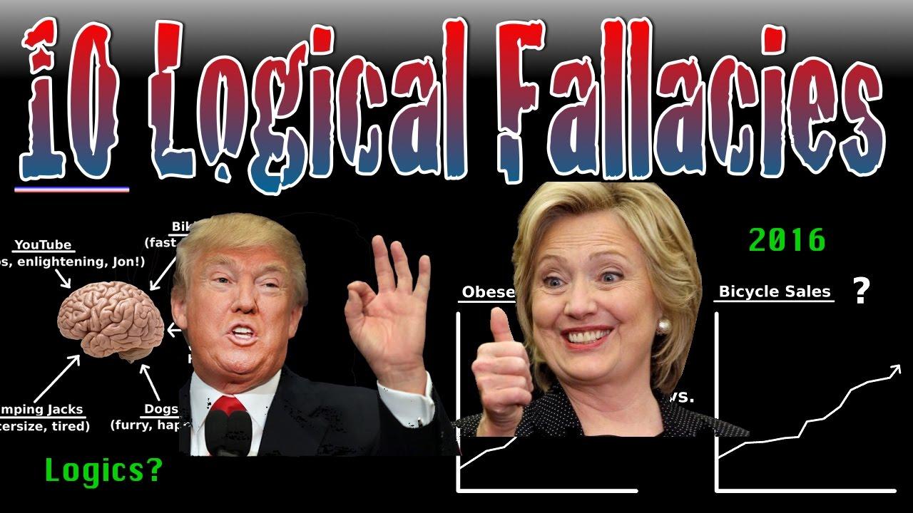 10 Logical Fallacies You Ve Heard Political Candidates Say