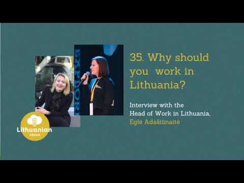 Why should you work in Lithuania? Interview with Head of Work in Lithuania