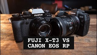 CANON EOS RP vs FUJI X-T3: Which should you get?