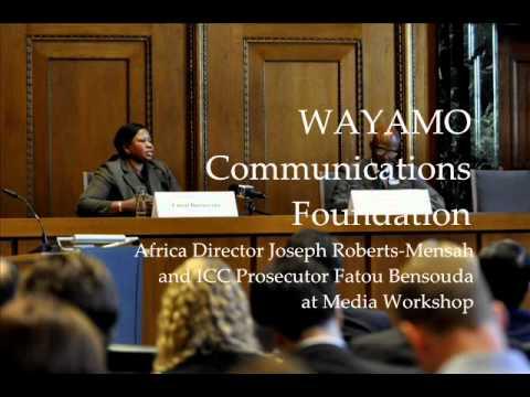 Joseph Roberts-Mensah WAYAMO Africa Director Interviews ICC Prosecutor Fatou Bensouda.wmv