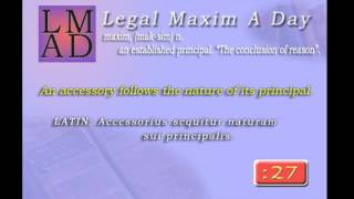 "Legal Maxim A Day - Feb. 13th 2013 - ""An accessory follows the nature of its principal."""