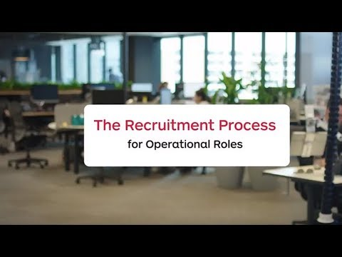 The Recruitment Process For Operational Roles