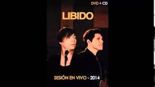 Libido Sesión En Vivo 2014 Full Albúm