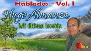 HUGO ALMANZA - Mi última lección ★