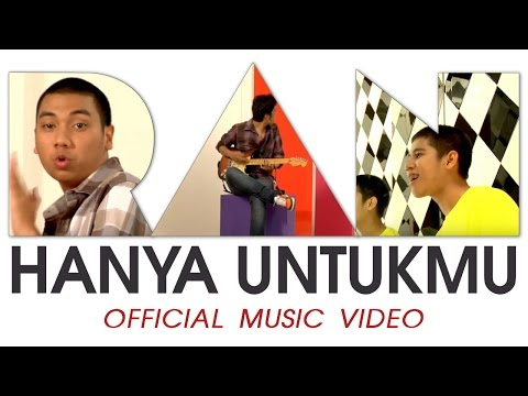 RAN - Hanya Untukmu (Official Music Video HD)