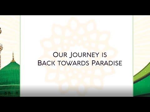 E48 - Our Journey is Towards Paradise ★ Divine Love: Hub-E-Rasul  ★