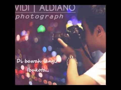 Vidi Aldiano - Di Bawah Langit Ibukota [Lirik]