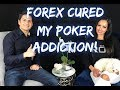 TRADING CURED MY POKER ADDICTION!!