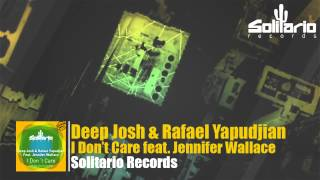 Deep Josh & Rafael Yapudjian feat. Jennifer Wallace - I Don