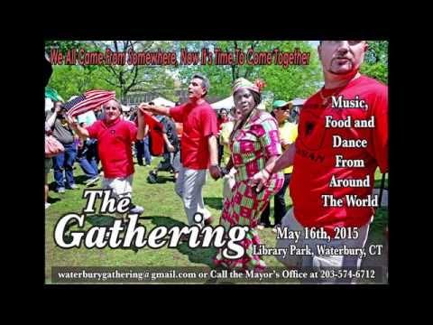 The Gathering, Waterbury, CT