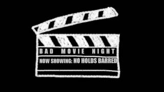 Bad Movie Night | No Holds Barred (1989)