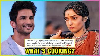 Sushant Singh Rajput UNBELIEVABLE REACTION On Ankita Lokhande Look In Manikarnika