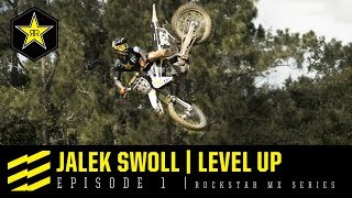 Jalek Swoll - Level Up | Episode 1