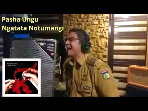 Lagu Terbaru Pasha Ungu - Ngatata Notumangi #PaluKuat #PaluBangkit
