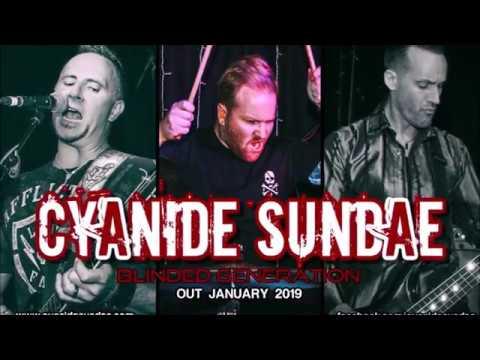 Cyanide Sundae - Blinded Generation - Album Teaser Mp3