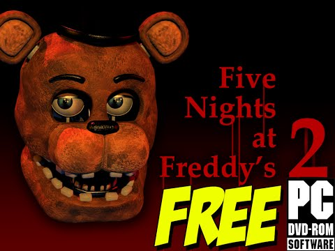 Five Nights at Freddy's 2 free[Free Download][Torrent Available][Voice Tutorial]