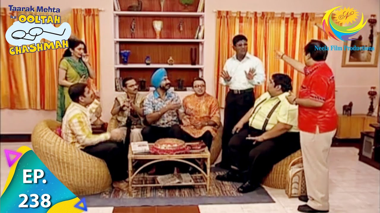 Download Taarak Mehta Ka Ooltah Chashmah - Episode 238 - Full Episode