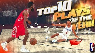 Official TOP 10 Plays Of The Year - NBA 2K18 Highlights & Funny Moments