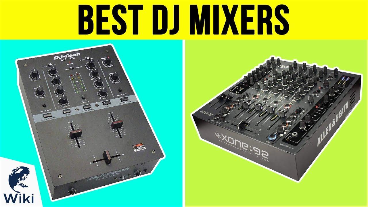 10 Best DJ Mixers 2019
