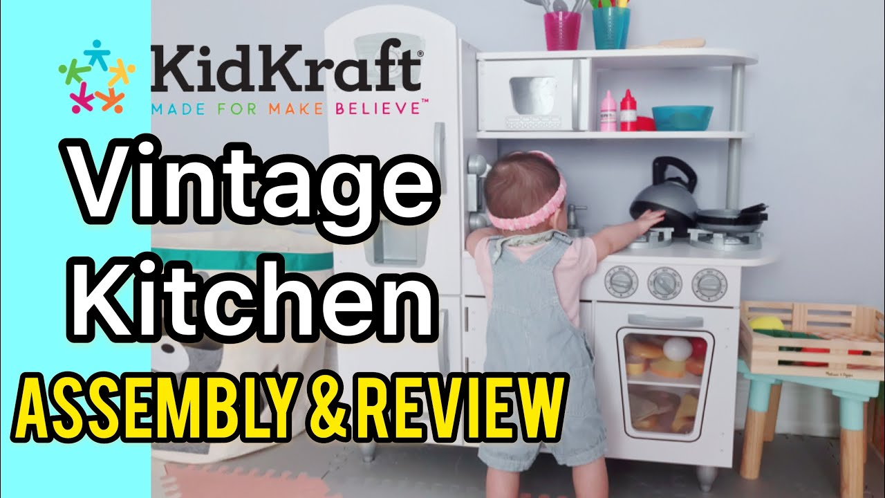 Kidkraft Vintage Play Kitchen Assembly Review Youtube